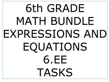 6th Grade Common Core Math Bundle 6EE - Expressions and Equations