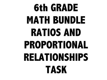 6th Grade Common Core Math Bundle 6RP - Ratios and Proportional Relationships