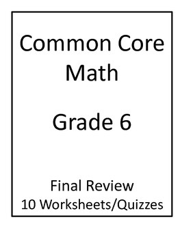 6th Grade Common Core Math Final Review Worksheets by Jeni Hall | TpT