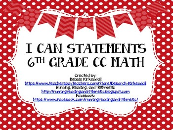 "6th Grade Common Core Math ""I Can"" Statement Posters"