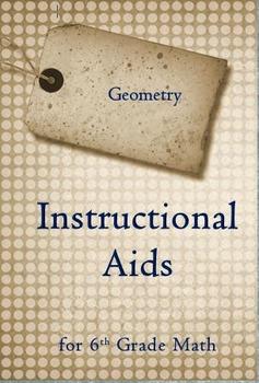 6th Grade Math: 6.G.1 - 6.G.4:  Geometry Instructional Aids