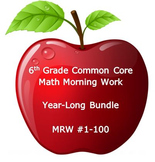 6th Grade Common Core Math Morning Work: MRW # 1-100 BUNDLE