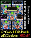 6th Grade Common Core Math Targeted Assessments MEGA Bundle
