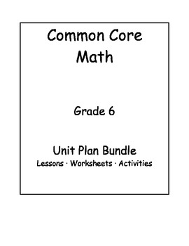 6th Grade Common Core Math Unit Bundle