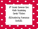 6th Grade Common Core Math Vocabulary & Word Wall Cards