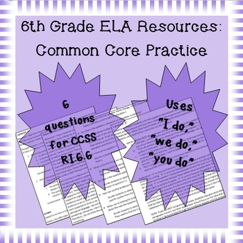 6th Grade Common Core Practice - RI.6.6 - 3 mini-lessons