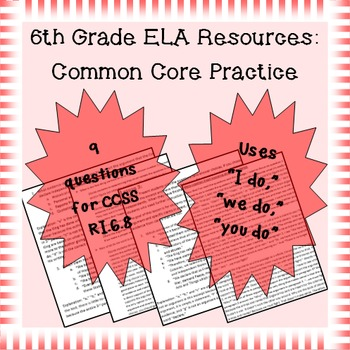 6th Grade Common Core Practice - RI.6.8 - 3-5 mini-lessons