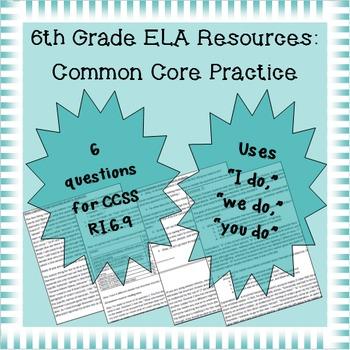 6th Grade Common Core Practice - RI.6.9 - 3-5 mini-lessons