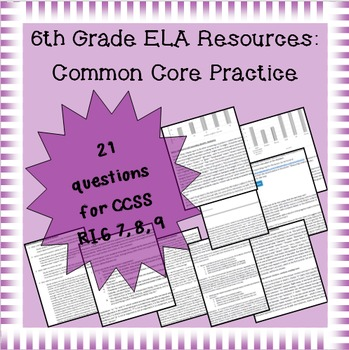 6th Grade Common Core Practice - RI.7, 8, 9: Integration o