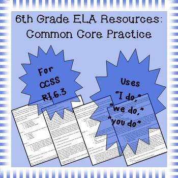 6th Grade Common Core Practice - RI.6.3 - 3 mini-lessons