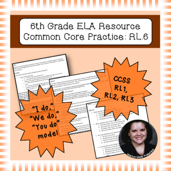 6th Grade Common Core Practice RL1 RL2 RL3 Key Ideas and Details Cluster