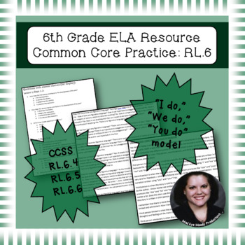 6th Grade Common Core Practice RL4 RL5 RL6 Author's Craft and Structure Cluster
