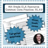 6th Grade Common Core Practice - RL.6.3 - 5 mini-lessons