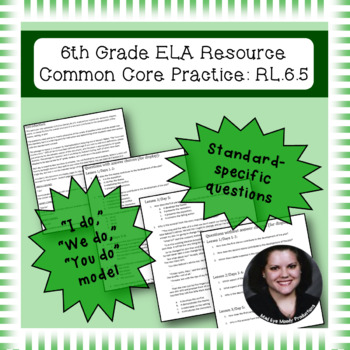 6th Grade Common Core Practice - RL.6.5 - 3 mini lessons