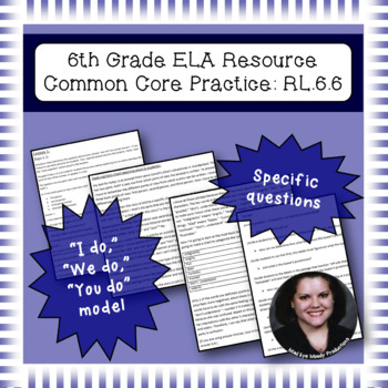 6th Grade Common Core Practice - RL.6.6 - 3 mini lessons