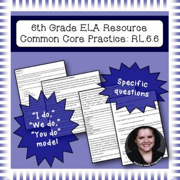 6th Grade Common Core Practice - RL.6.6 - 3 mini lessons