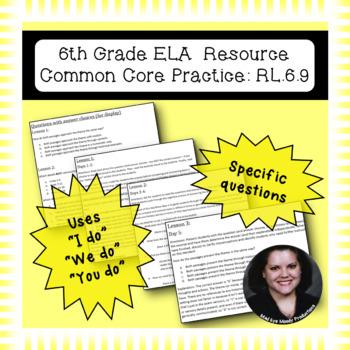 6th Grade Common Core Practice - RL.6.9 - 3 mini-lessons