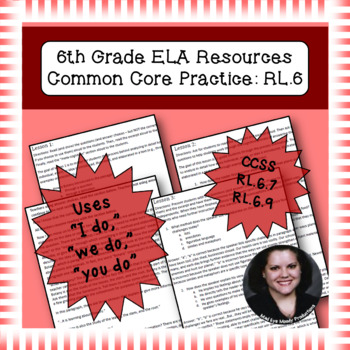 6th Grade Common Core Practice RL7 RL9 Integration of Knowledge & Ideas Cluster