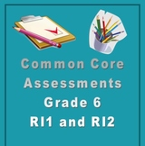 6th Grade Common Core Reading/ELA Test Prep RI1 and RI2