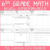 6th Grade Common Core Standards Based Math Assessments - A