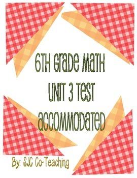 6th Grade Common Core Unit 3 (Accommodated Edition)