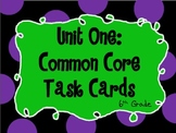6th Grade Common Core Unit One Task Cards *All Unit One St