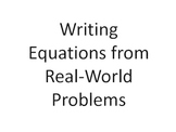 6th Grade Common Core Writing Equations from Real-World Problems PowerPoint