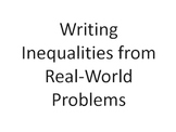 6th Grade Common Core Writing Inequalities from Real-World Problems PowerPoint