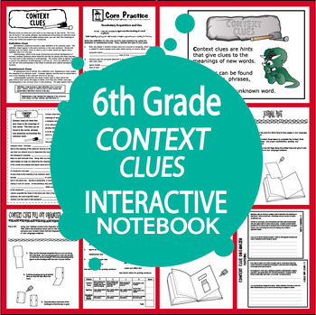 Context Clues Activities + COMPLETE Interactive Notebook Lesson (L.6.4a)