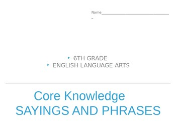 6th Grade Core Knowledge Sayings and Phrases Student Book