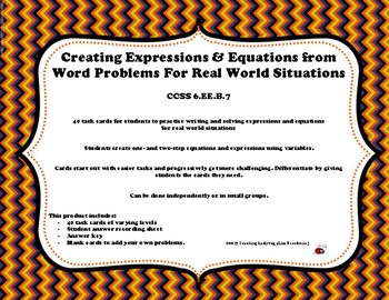6th Grade Creating Expressions & Equations from Real World Problems 6.EE.B.7