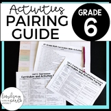 6th Grade Curriculum and Activities Pairing Guide