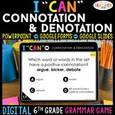 6th Grade DIGITAL Grammar Game | Connotation & Denotation
