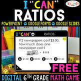 6th Grade DIGITAL I CAN Math Game | Ratios & Unit Rate | FREE