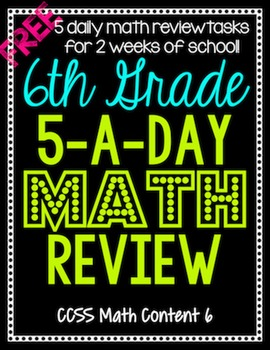6th Grade Daily Math Spiral Review Two Weeks Free By Teacher Thrive