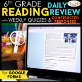 6th Grade Daily Reading Review & Quizzes | Google Forms | Google Classroom