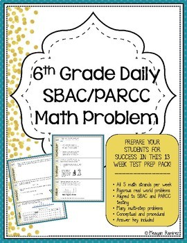 6th Grade SBAC & PARCC Math Test Prep- 3 Week Prep!