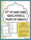 6th Grade SBAC & PARCC Math Test Prep- 3 Week Prep!