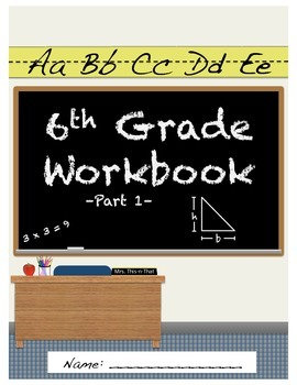 6th Grade Daily Workbook (Part 1)- Common Core Aligned