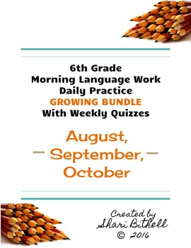 6th Grade: Daily Writing/Grammar Lessons/Practice/Assessments - Growing Bundle