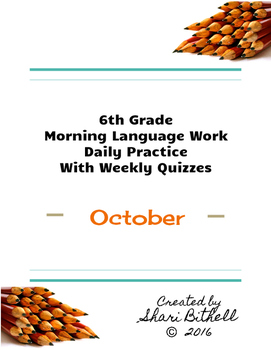 6th Grade: Daily Writing/Grammar Lessons/Practice/Assessments - September