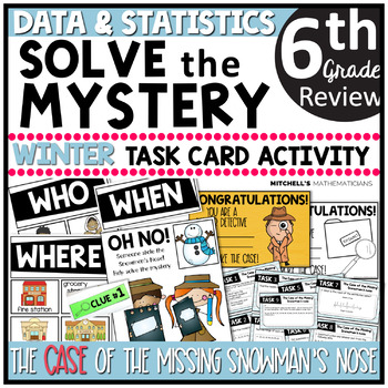 6th Grade Data and Statistics Solve The Mystery Winter Task Card Activity