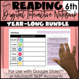 6th Grade Digital Interactive Reading Notebook | Year-Long Bundle