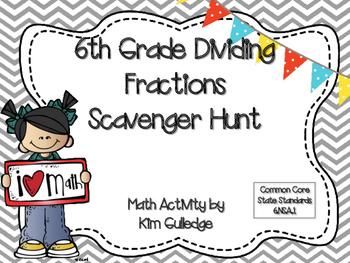 6th Grade Dividing Fractions Scavenger Hunt Activity - Common Core - 6.NS.A.1