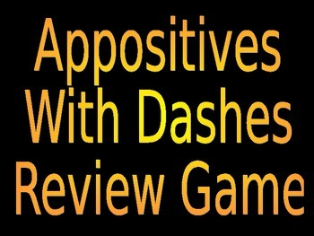 6th Grade ELA Common Core Dashes with Appositives