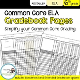 6th ELA Common Core Gradebook Pages **EDITABLE**