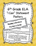 6th Grade ELA Common Core I Can Statement Posters English Language Arts