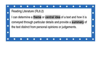 "6th Grade ELA Common Core ""I can"" Statements"