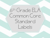 6th Grade ELA Common Core Labels