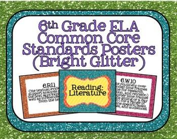 6th Grade ELA Common Core Posters- Bright Glitter Print!